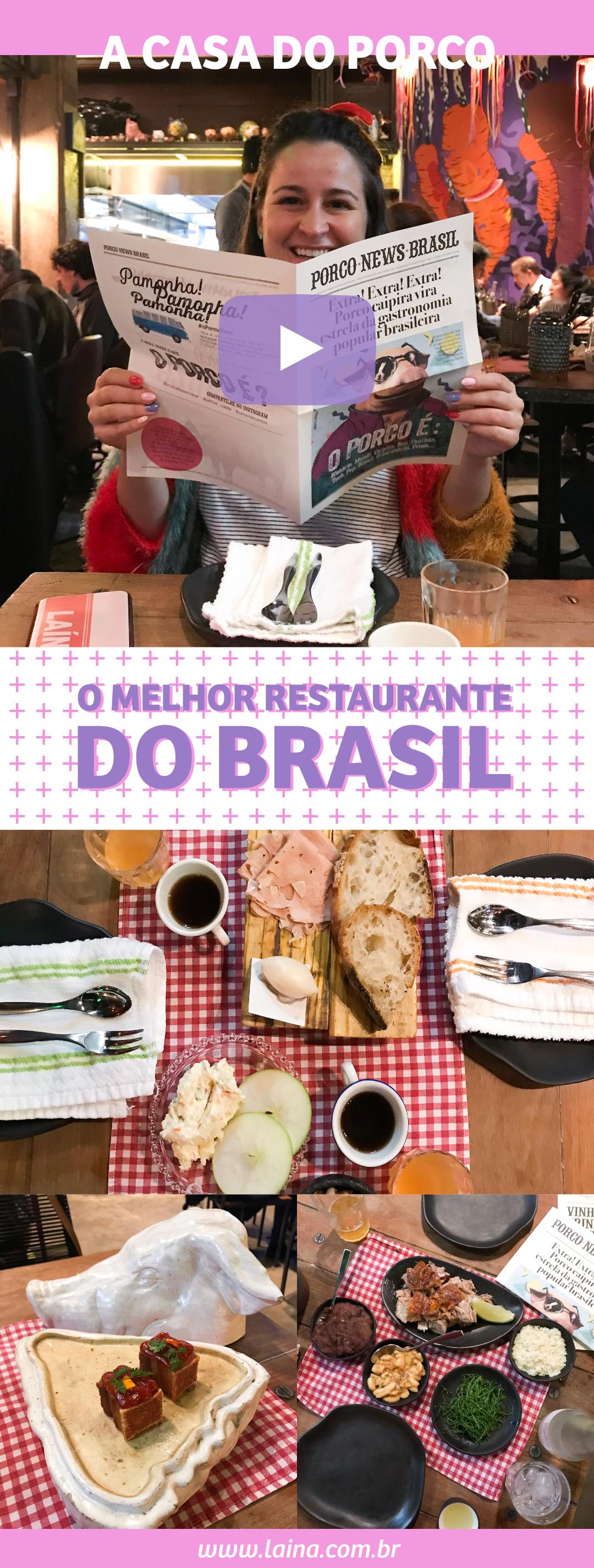 A Casa do Porco: O melhor restaurante do Brasil
