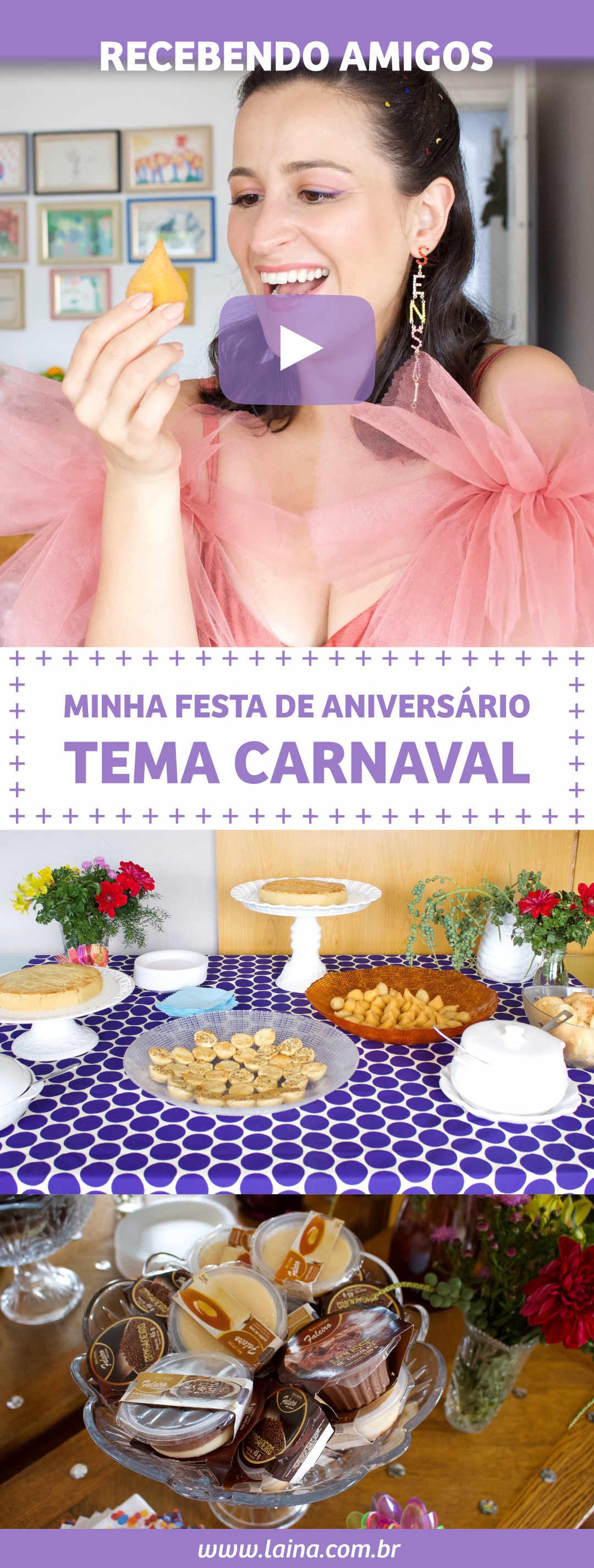 Minha Festa de Aniversário: Tema Carnaval